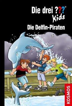 Die drei ??? Kids, 82, Die Delfin-Piraten - Blanck, Ulf