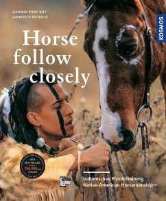 Horse, Follow Closely - Pony Boy, GaWaNi; Boiselle, Gabriele