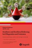 Resilienz und Resilienzförderung bei Pflegenden und Patienten (eBook, PDF)