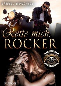 Rette mich, Rocker (eBook, ePUB) - Muschiol, Bärbel