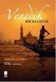 Venedik Bir Baliktir