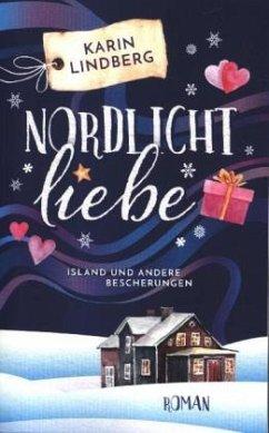 Nordlichtliebe - Lindberg, Karin