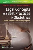 Legal Concepts and Best Practices in Obstetrics
