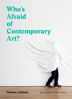 Who's Afraid of Contemporary Art? - An, Kyung; Cerasi, Jessica