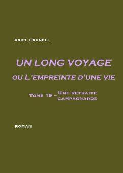 Un long voyage ou L'empreinte d'une vie - tome 19