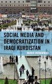 Social Media and Democratization in Iraqi Kurdistan (eBook, ePUB)