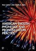 American English Phonetics and Pronunciation Practice (eBook, PDF)