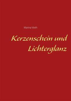 Kerzenschein und Lichterglanz (eBook, ePUB)