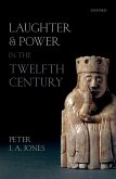 Laughter and Power in the Twelfth Century (eBook, ePUB)