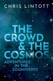 The Crowd and the Cosmos (eBook, ePUB)