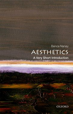 Aesthetics: A Very Short Introduction (eBook, PDF) - Nanay, Bence