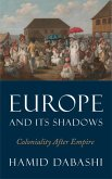 Europe and Its Shadows (eBook, ePUB)