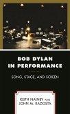 Bob Dylan in Performance (eBook, ePUB)