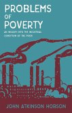 Problems of Poverty - An Inquiry Into The Industrial Condition of the Poor (eBook, ePUB)
