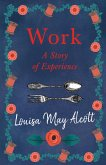 Work: A Story of Experience (eBook, ePUB)