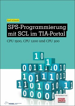 SPS-Programmierung mit SCL im TIA-Portal (eBook, PDF) - Schmitt, Karl