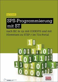 SPS-Programmierung mit ST (eBook, PDF) - Schmitt, Karl