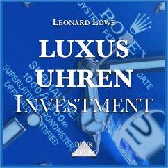 Luxusuhren Investment (MP3-Download) - Löwe, Leonard