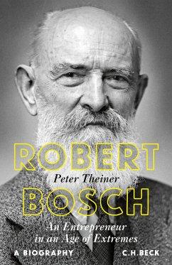 Robert Bosch (eBook, ePUB) - Theiner, Peter
