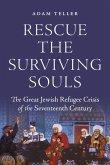Rescue the Surviving Souls (eBook, ePUB)