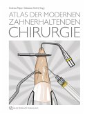 Atlas der modernen zahnerhaltenden Chirurgie (eBook, ePUB)