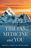 Tibetan Medicine and You (eBook, ePUB)