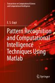 Pattern Recognition and Computational Intelligence Techniques Using Matlab (eBook, PDF)