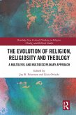 The Evolution of Religion, Religiosity and Theology (eBook, ePUB)