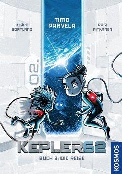 Kepler62 - Buch 3: Die Reise - Parvela, Timo