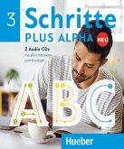 Alle Hörtexte zum Kursbuch, 2 Audio-CDs / Schritte plus Alpha Neu 3
