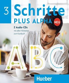 Alle Hörtexte zum Kursbuch, 2 Audio-CDs / Schritte plus Alpha Neu 3 - Böttinger, Anja