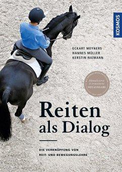 Reiten als Dialog - Meyners, Eckart; Müller, Hannes; Niemann, Kerstin