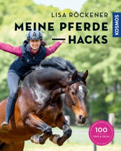 Meine Pferde Hacks - Röckener, Lisa; Braun, Gudrun