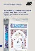 Die Islamische Glaubensgemeinschaft in Österreich. 1909-1979-2019