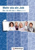 Mehr als ein Job - Berufe mit vielen Menschen