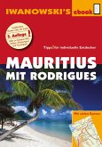 Mauritius mit Rodrigues - Reiseführer von Iwanowski (eBook, ePUB)