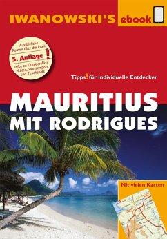 Mauritius mit Rodrigues - Reiseführer von Iwanowski (eBook, ePUB) - Blank, Stefan; Rose-Ferst, Carine