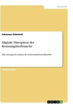 Digitale Disruption der Konsumgüterbranche