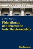 Föderalismus und Demokratie in der Bundesrepublik (eBook, ePUB)
