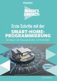 Mach's einfach: Erste Schritte mit der Smart-Home-Programmierung (eBook, ePUB)