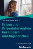 Krisen und Krisenintervention bei Kindern und Jugendlichen (eBook, PDF)