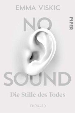 No Sound - Die Stille des Todes / Caleb Zelic Bd.1 - Viskic, Emma
