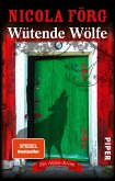 Wütende Wölfe / Kommissarin Irmi Mangold Bd.10