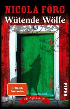 Wütende Wölfe / Kommissarin Irmi Mangold Bd.10 - Förg, Nicola