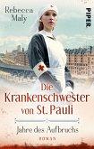 Jahre des Aufbruchs / Die Krankenschwester von St. Pauli Bd.3