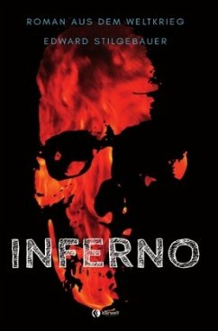 Inferno - Stilgebauer, Edward