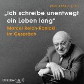 """""""Ich schreibe unentwegt ein Leben lang"""", 4 Audio-CD"""