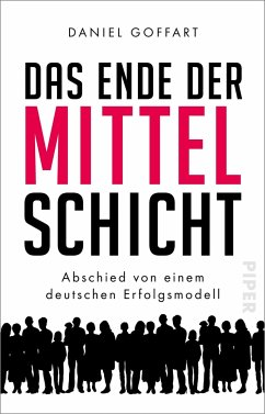 Das Ende der Mittelschicht - Goffart, Daniel