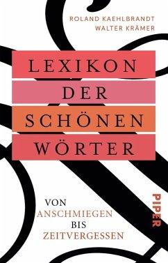 Lexikon der schönen Wörter - Krämer, Walter; Kaehlbrandt, Roland