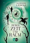Durch Zeit und Raum / Reise durch die Zeit Bd.3